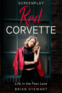 Pdf Red Corvette - The Screenplay Telecharger