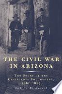 The Civil War in Arizona