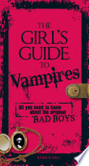 The Girl s Guide to Vampires