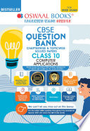 Oswaal CBSE Question Bank Class 10 Computer Applications Book Chapterwise   Topicwise  For 2022 Exam