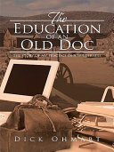 The Education of an Old Doc