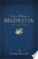 Julian Fellowes s Belgravia Episode 2