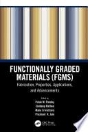 Functionally Graded Materials  FGMs