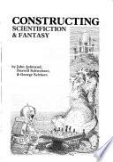 Constructing scientifiction & fantasy
