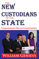 The New Custodians of the State
