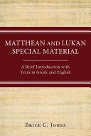 Matthean and Lukan Special Material