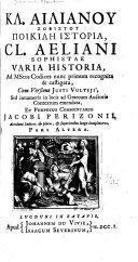 Aeliani Sophistae Varia Historia