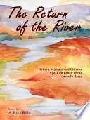 The Return of the River
