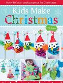 Kids Make Christmas
