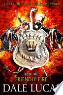 The Fifth Ward  Friendly Fire