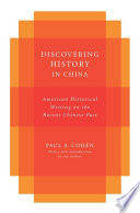 Discovering History in China
