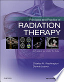 Principles and Practice of Radiation Therapy   E Book
