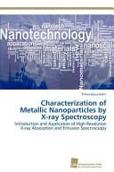 Characterization of Metallic Nanoparticles by X Ray Spectroscopy