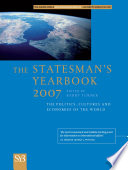 """The Statesman's Yearbook 2007: The Politics, Cultures and Economies of the World"" by B. Turner"