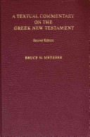 A Textual Commentary on the Greek New Testament