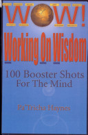 WOW Working On Wisdom 100 Booster Shots For The Mind