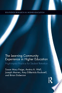 The Learning Community Experience in Higher Education