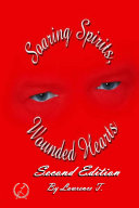 Soaring Spirits, Wounded Hearts; Second Edition