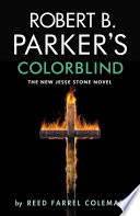 Robert B  Parker s Colorblind Book