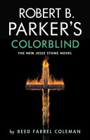 Robert B  Parker s Colorblind Book