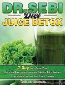 Dr Sebi Diet Juice Detox