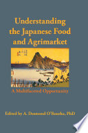 Understanding the Japanese Food and Agrimarket