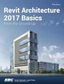 Revit Architecture 2017 Basics