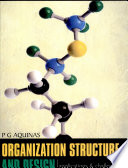 Organization Structure & Design : Applications And Challenges