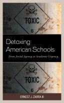 Detoxing American Schools