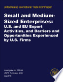 Small And Medium Sized Enterprises U S And Eu Export Activities And Barriers And Opportunities Experienced By U S Firms Inv 332 509