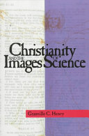 Christianity and the Images of Science