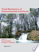 Fluid Mechanics Of Environmental Interfaces Book PDF