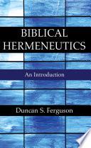 Biblical Hermeneutics Book
