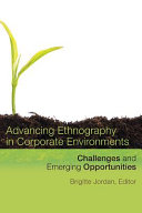 Advancing Ethnography in Corporate Environments
