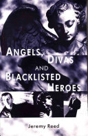 Angels, Divas and Blacklisted Heroes