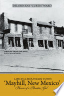 Life in a Mountain Town  mayhill  New Mexico  Book