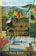 The Reader's Companion to Mexico
