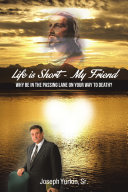 Life is Short -My Friend