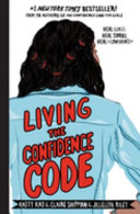 link to Living the confidence code in the TCC library catalog