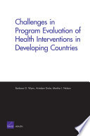 Challenges in Program Evaluation of Health Interventions in Developing Countries