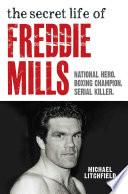 The Secret Life Of Freddie Mills   National Hero  Boxing Champion  SERIAL KILLER