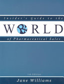 Insider s Guide to the World of Pharmaceutical Sales