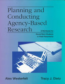 Planning and Conducting Agency based Research