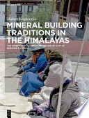 Free Mineral Building Traditions in the Himalayas Book
