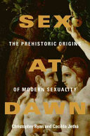 Book cover of Sex at dawn : the prehistoric origins of modern sexuality