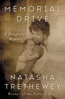 Book cover of Memorial Drive : a daughter's memoir