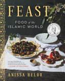 Book cover of Feast : food of the Islamic world