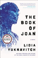 Book cover of The book of Joan : a novel