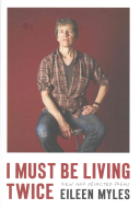 Book cover of I must be living twice : new & selected poems, 1975-2014