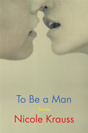Book cover of To be a man : stories